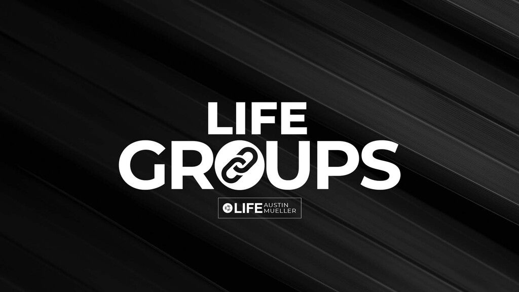 Doing Life Together: LifeAustin Mueller image